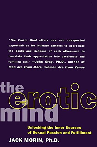 The Erotic Mind: Unlocking the Inner Sources of Passion and Fulfillment by Harper Perennial