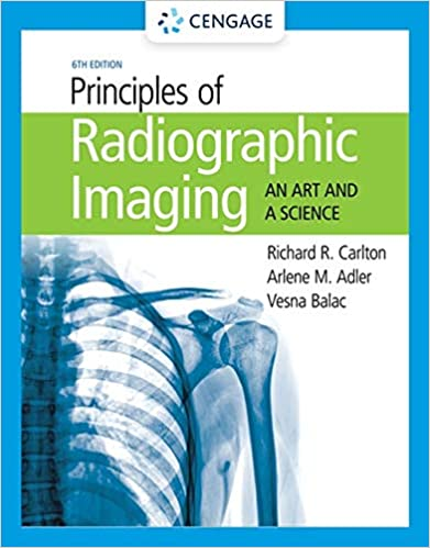 Principles of Radiographic Imaging: An Art and A Science, 6th Edition - Original PDF