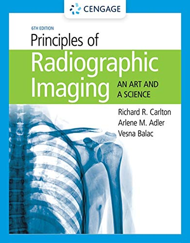Principles of Radiographic Imaging: An Art and A Science (Film Production Management 101)