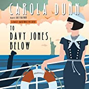 To Davy Jones Below: A Daisy Dalrymple Mystery, Book 9 | Carola Dunn