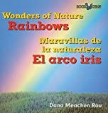 Rainbows/El Arco Iris (Bookworms) by Dana Meachen Rau (2007-09-01)