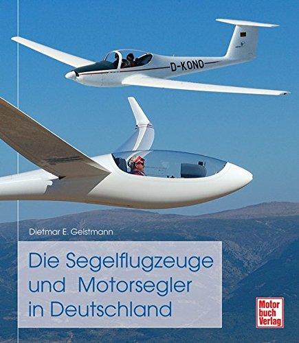 Die Segelflugzeuge und Motorsegler in Deutschland