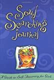 img - for Soul Searching Journal: A Guide to Self Discovery for Girls book / textbook / text book