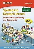 Spielerisch Deutsch lernen. Neue Geschichten. Wortschatzerweiterung und Grammatik. Per la Scuola elementare: 2