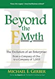 img - for Beyond the E-Myth: The Evolution of an Enterprise: From a Company of One to a Company of 1,000! book / textbook / text book