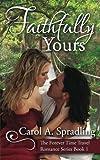 Faithfully Yours, Carol Spradling, 1479273600