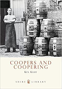 Book Coopers and Coopering (Shire Library) by Ken Kilby (2008-03-04)