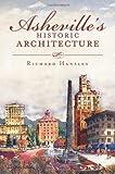 Asheville's Historic Architecture (Landmarks)