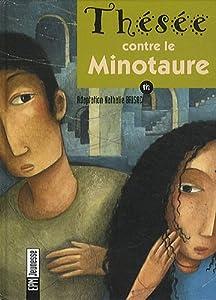 """Afficher """"Thésée contre le Minotaure"""""""