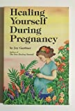 img - for Healing Yourself During Pregnancy book / textbook / text book
