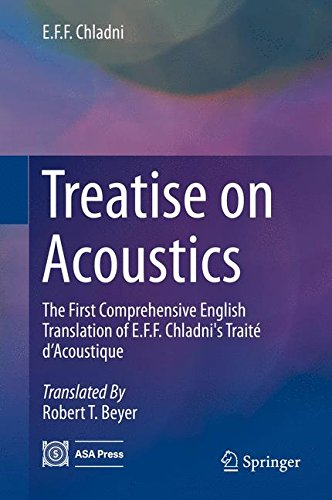Treatise on Acoustics: The First Comprehensive English Translation of E.F.F. Chladni's Traité d'Acoustique