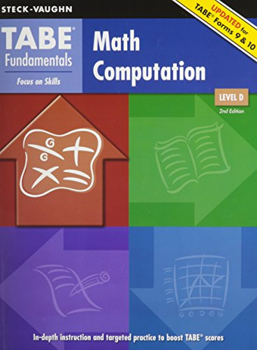 TABE Fundamentals: Student Edition Math Computation, Level D Math Computation, Level D