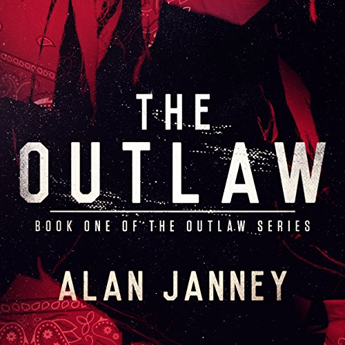 The Outlaw: Origins: Volume 1