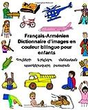 Français-Arménien Dictionnaire d'images en couleur bilingue pour enfants