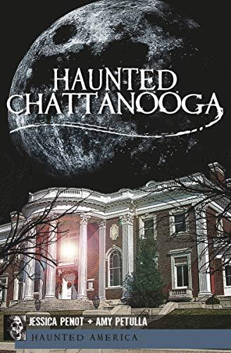 Haunted Chattanooga (Haunted