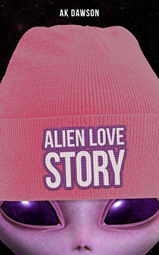 Alien Love Story by [Dawson, AK]