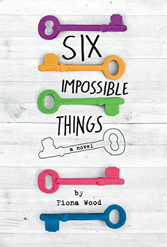 Six Impossible Things by [Wood, Fiona]