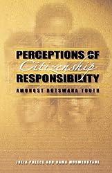 Perceptions of Citizenship Responsibility Amongst Botswana Youth