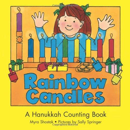 Rainbow Candles: A Hanukkah Counting Book (Hanukkah Counting Books)
