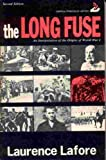 The Long Fuse : An Interpretation of the Origins of World War I, Lafore, Laurence D., 0397472420