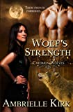 Wolf's Strength, Ambrielle Kirk, 1497301297