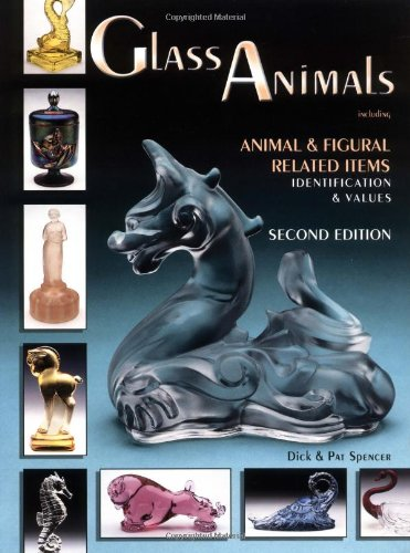 Figural Glass (Glass Animals: Animal & Figural Related Items Identification & Values, 2nd Edition (GLASS ANIMALS INCLUDING ANIMAL AND FIGURAL RELATED ITEMS))
