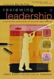 img - for Reviewing Leadership: A Christian Evaluation of Current Approaches (Engaging Culture) by Robert J. Banks (2004-06-01) book / textbook / text book