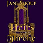 Heirs to the Throne | Jane Shoup