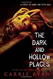download ebook the dark and hollow places (forest of hands and teeth) pdf epub