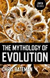 Book Cover for The Mythology of Evolution