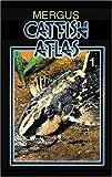 img - for Baensch Catfish Atlas, Volume 1 (v. 1) book / textbook / text book
