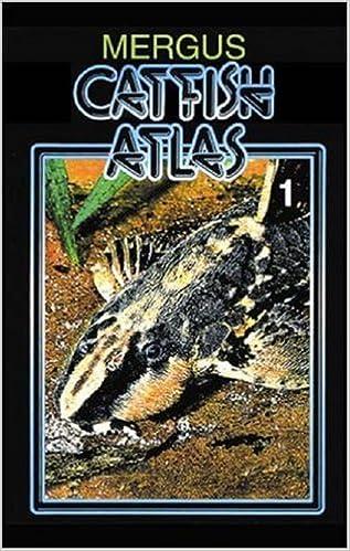 Catfish Atlas: v. 1