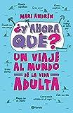 ¿Y ahora qué? (Spanish Edition)