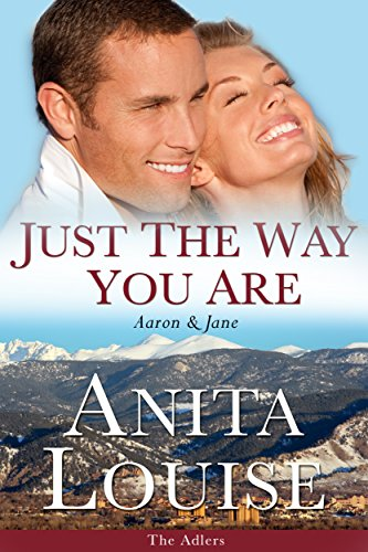 Just the Way You Are: Aaron & Jane - The Adlers Book 1