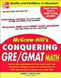 McGraw-Hill's Conquering GRE/GMAT Math, Robert E. Moyer, 0071472436