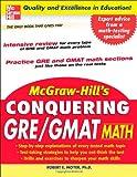 McGraw-Hill's Conquering GRE/GMAT Math, Robert E. Moyer, 0071472436
