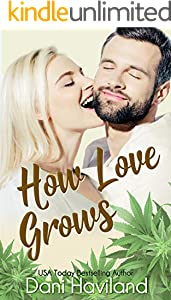 How Love Grows (Triplets: Three Aren't One Book 4)