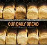 Our Daily Bread - A History of Barron's Bakery