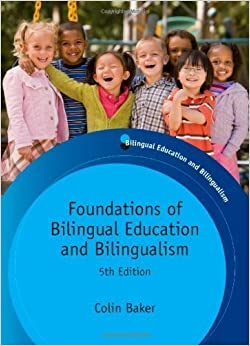 Book Foundations of Bilingual Education and Bilingualism by Baker, Colin 5th (fifth) edition [Paperback(2011)]