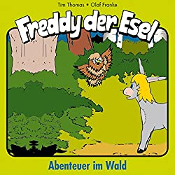 Abenteuer im Wald (Freddy der Esel 3)