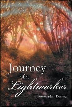 Journey of a Lightworker by Amanda-Jean Deering (2015-03-03)