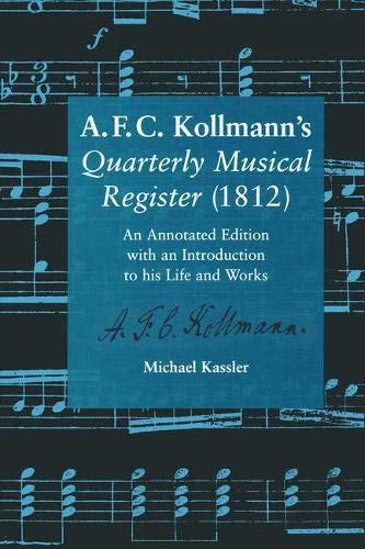 A.F.C. Kollmann's Quarterly Musical Register (1812):, used for sale  Delivered anywhere in USA