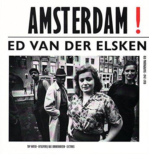 Ed Van Der Elsken - Amsterdam! Engl Ed.