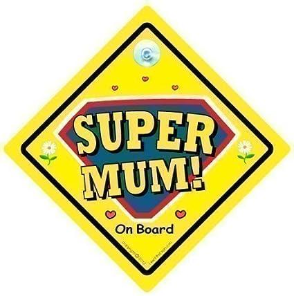 SUPERMUM Señal Coche, Coche , Súper Mamá, SUPERMUM, BEBÉ A ...