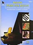 KP2 - Bastien Piano for Adults Book 2 BK/CD, Jane Smisor Bastien, Lisa Bastien, Lori Bastien, 0849773059