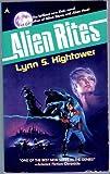 Alien Rites, Lynn S. Hightower, 0441002196