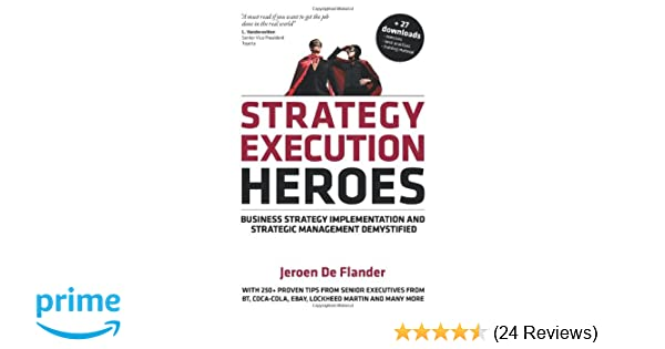 Amazon com: Strategy Execution Heroes: Business Strategy