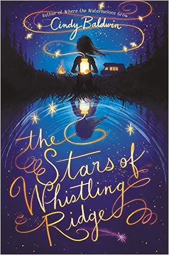 The Stars of Whistling Ridge: Baldwin, Cindy: 9780063006416: Amazon.com:  Books