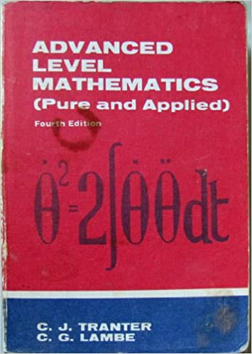 Advanced Level Mathematics (Pure and Applied)