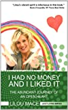 I Had No Money and I Liked It, Lilou Mace, 0956254667